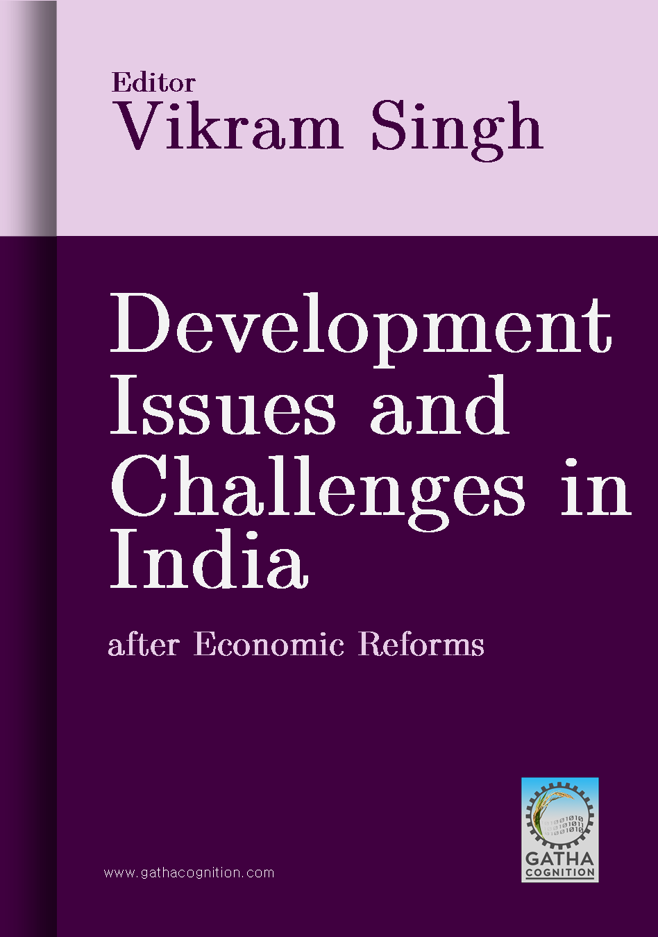 Developmental Issues and Challenges in India after Economic Reforms
