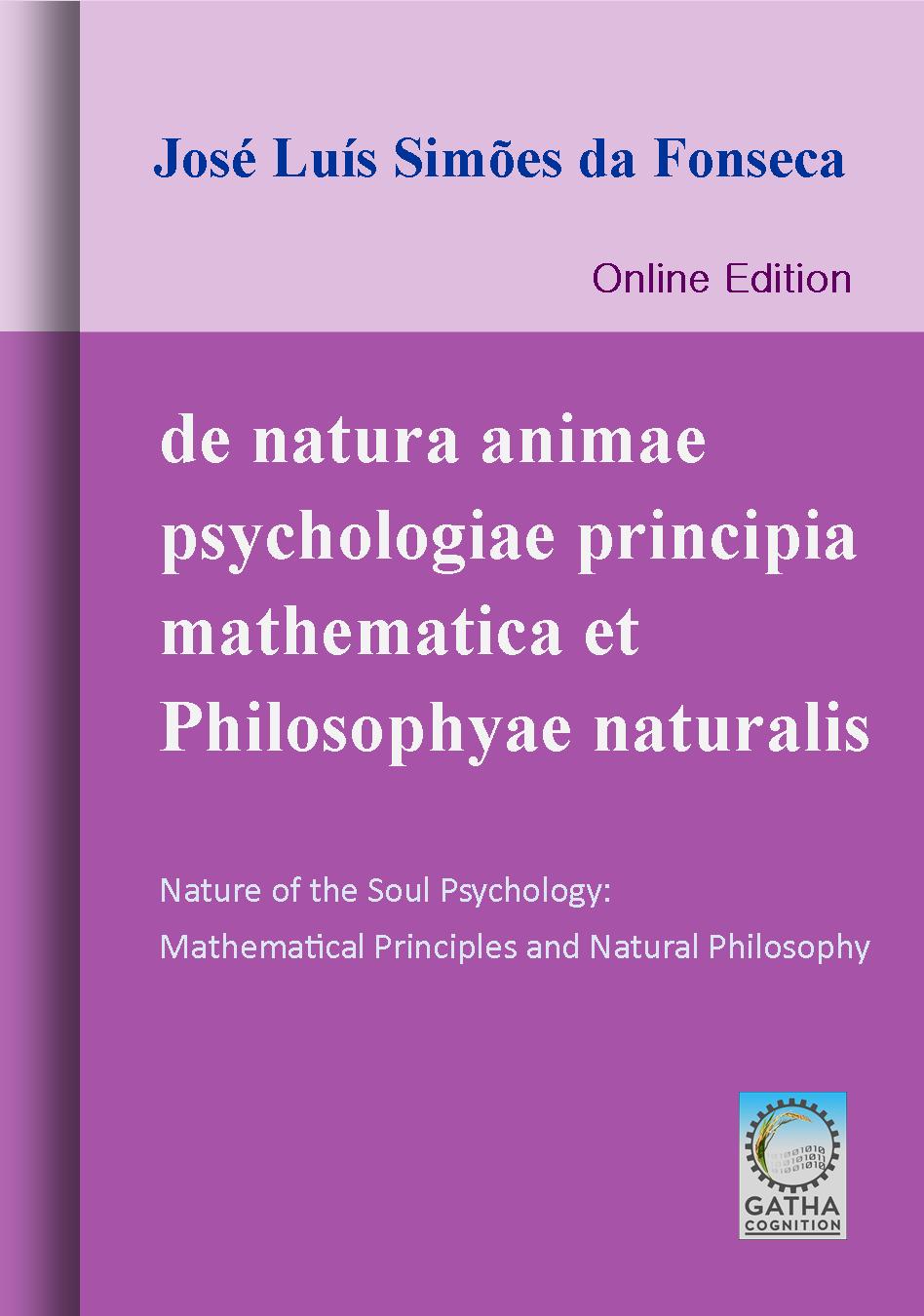 de natura animae psychologiae principia mathematica et philosophyae naturalis