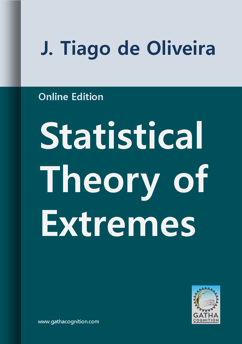 Statistical Theory of Extremes